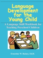 Language Development for the Young Child