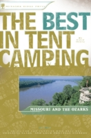 Best in Tent Camping: Missouri and Ozark