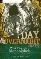 Day and Overnight Hikes: West Virginia's