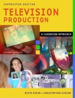Television Production: A Classroom Appro