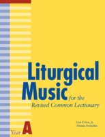Liturgical Music for the Revised Common