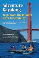 Adventure Kayaking: Russian River Monter