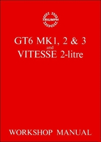 Triumph Workshop Manual: Gt6 Mk 1, 2, 3