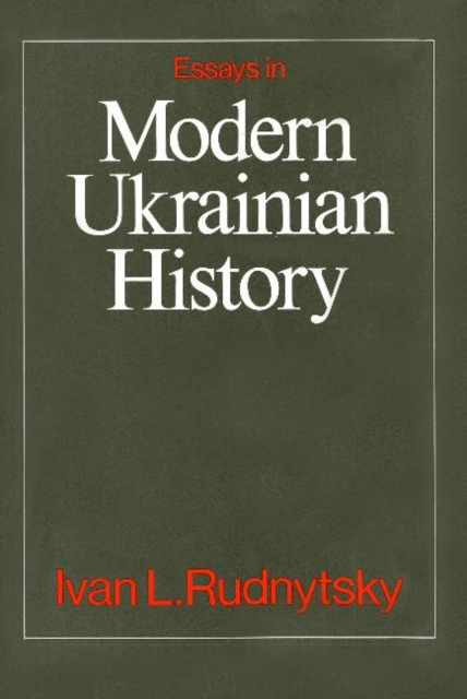 Essays in Modern Ukrainian History