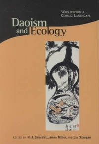 Daoism & Ecology - Ways Within a Cosmic