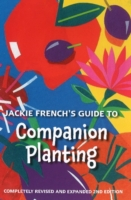 Jackie French's Guide to Companion Plant