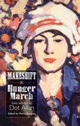 Makeshift and Hunger March