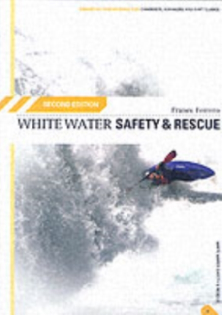 White Water Safety and Rescue