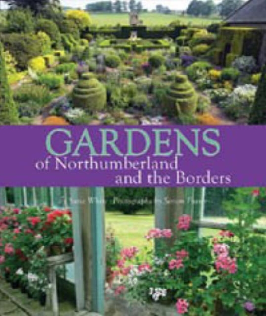 Gardens of Northumberland and the Border