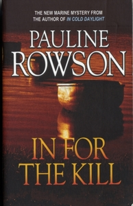 In for the Kill - A Compelling Thriller
