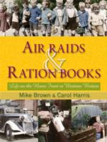 Air Raids and Ration Books
