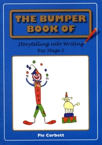 The Bumper Book of Storytelling into Wri