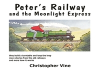 Peter's Railway and the Moonlight Expres
