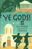 Ye Gods! II (More Travels in Greece)