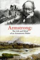 Armstrong: The Life and Mind of an Armam