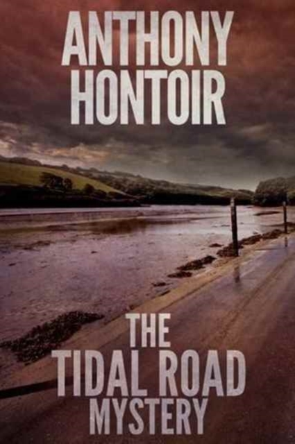 The Tidal Road Mystery