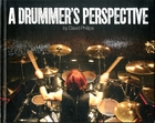 A Drummer's Perspective