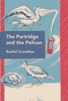 Partridge and the Pelican