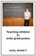 Teaching Children to Write Great Poetry