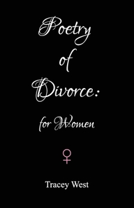Poetry of Divorce: for Women
