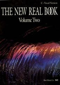 The New Real Book Volume 2 (C Version)