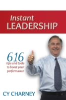 Instant Leadership: 616 Tips and Tools t