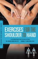 Exercises for the Shoulder to Hand - Rel