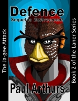 Defence: The Ja-gee Attack: Book 2 of th