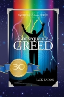 Consequence of Greed: 30th Anniversary--