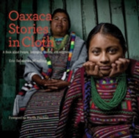 Oaxaca Stories in Cloth