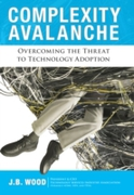 Complexity Avalanche
