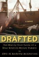 Drafted: The Mostly True Tales of a Rear