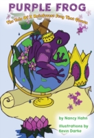 Purple Frog the Tale of a Rainforest Fro