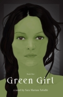 Green Girl: Book One of The Greenskin Tr