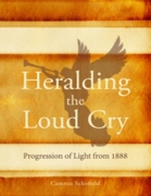 Heralding the Loud Cry: Progression of L