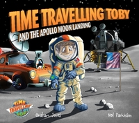 Time Travelling Toby And The Apollo Moon