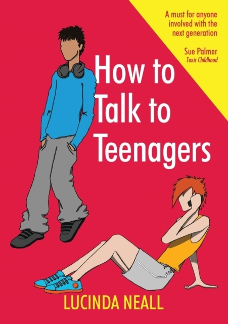 How to Talk to Teenagers