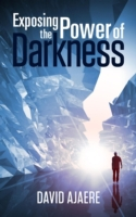 Exposing the power of darkness