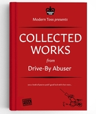 DByA Drive-By Abuser Collected Works