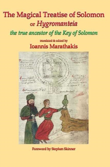 The Magical Treatise of Solomon or Hygro