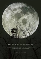 March by Moonlight