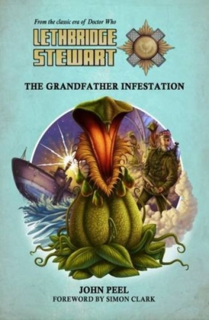 Lethbridge-Stewart: The Grandfather Infe