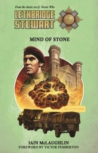 Lethbridge-Stewart: Mind of Stone