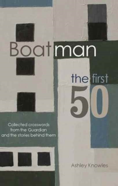 Boatman - The First 50