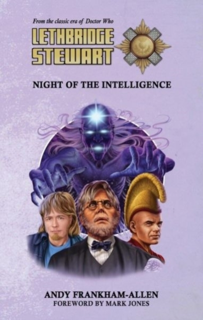 Lethbridge-Stewart: Night of the Intelli