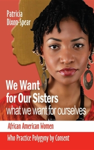 We Want for Our Sisters What We Want for