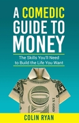 Comedic Guide to Money
