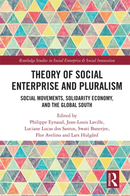 Theory of Social Enterprise and Pluralis
