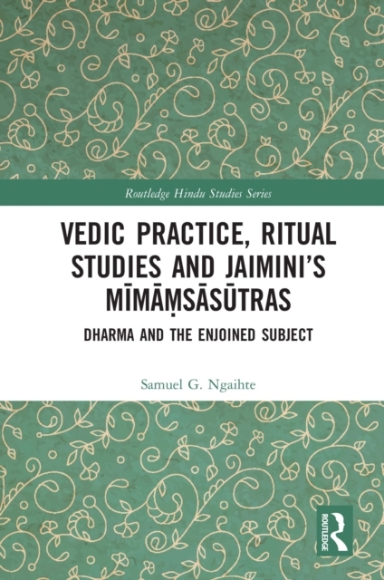 Vedic Practice, Ritual Studies and Jaimi