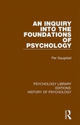 Inquiry into the Foundations of Psycholo